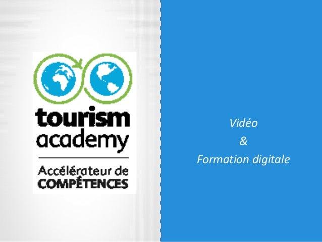Vidéo & Formation digitale