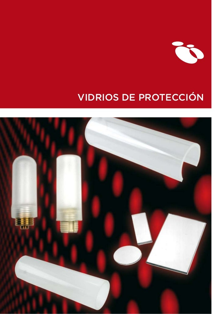 VIDRIOS DE PROTECCIÓN