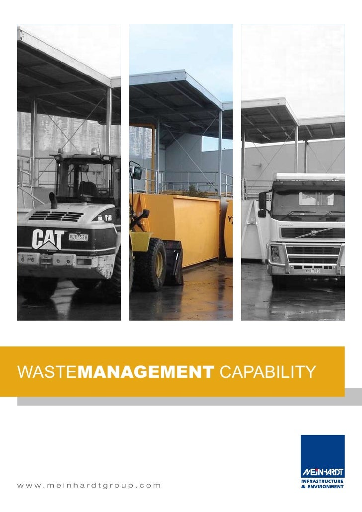 wastemanagement capability     w w w. m e i n h a rd t g ro u p . c o m