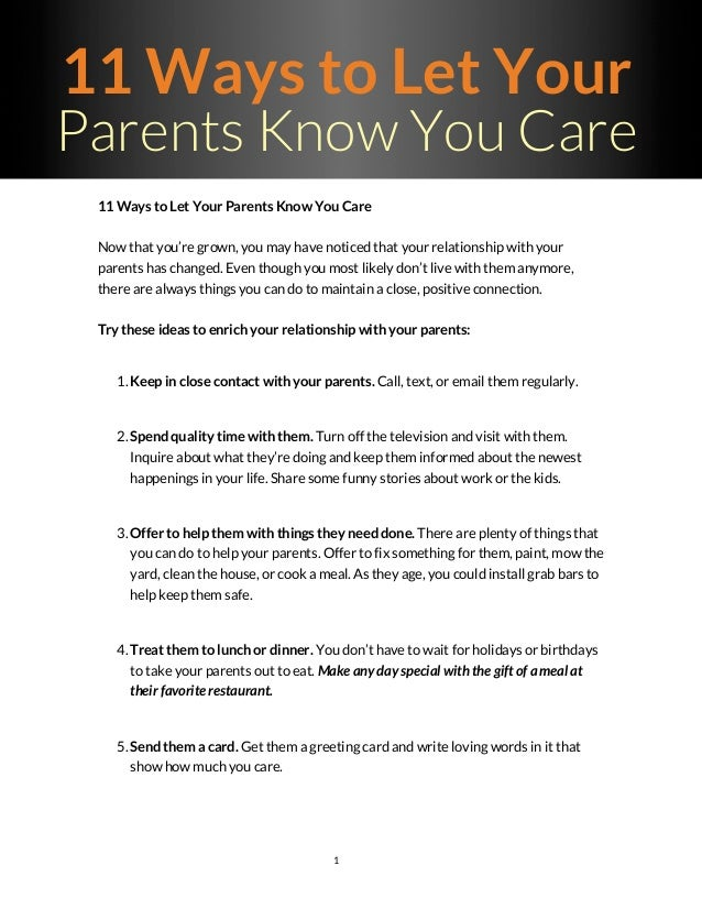 What Can Be Done To Help Parents Of >> 11 Ways To Let Your Parents Know You Care