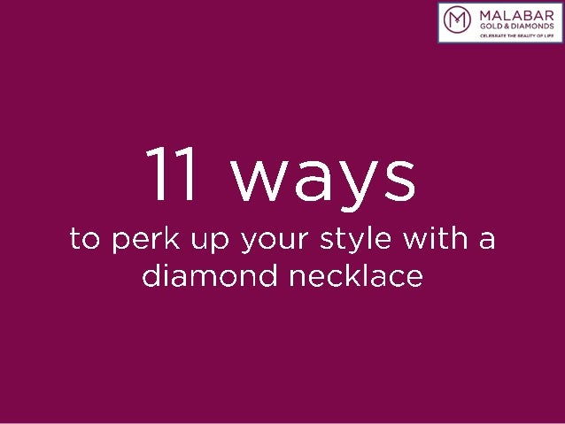 11 ways to perk up your style with a diamond necklace