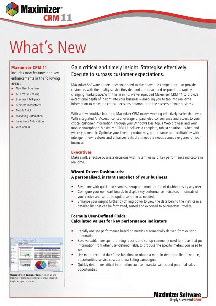 What's New  Maximizer CRM 11                                      Gain critical and timely insight. Strategise effectively...