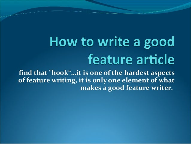 How to write a hook for a feature article