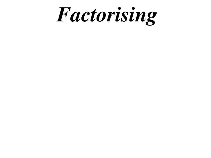 Factorising