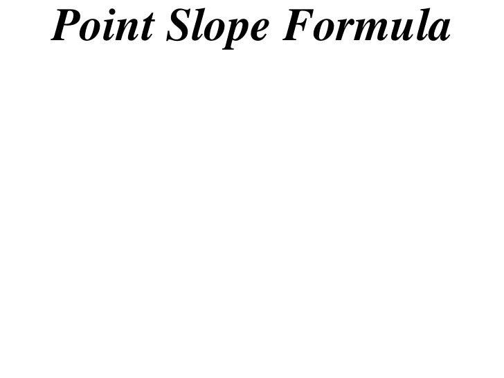 Point Slope Formula