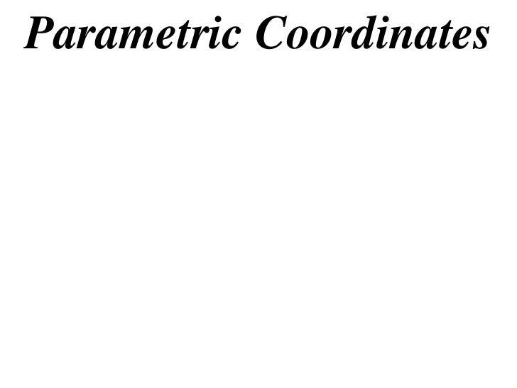 Parametric Coordinates
