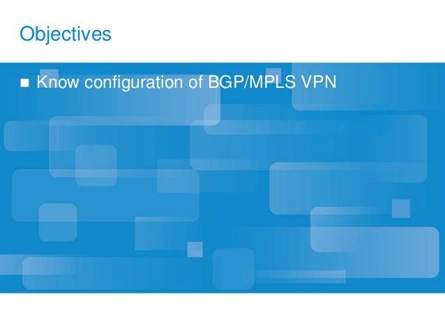 11 zxr10 b-en-bgp-mpls-vpn configuration-2-ppt-201105 26