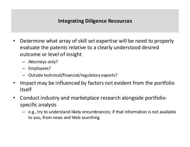 IntegratingDiligenceResources (cont'd) • Valuationistrickyandmoreofanartthanascience • Drivenbysoundanalysi...