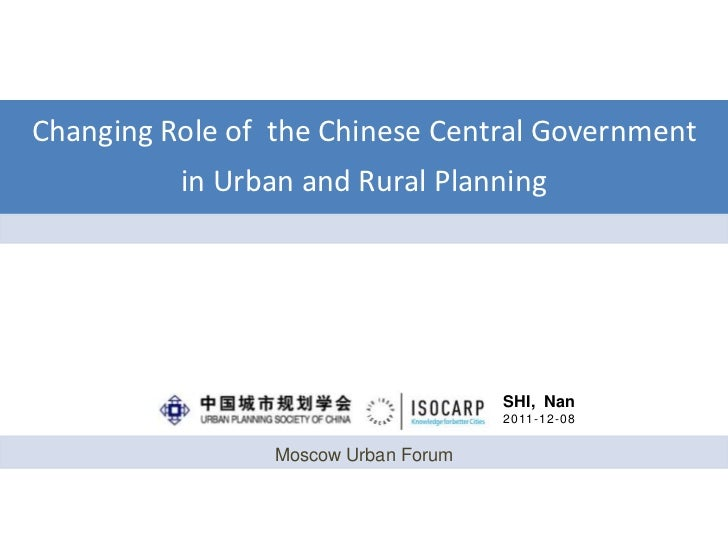 Changing Role of the Chinese Central Government          in Urban and Rural Planning                                      ...