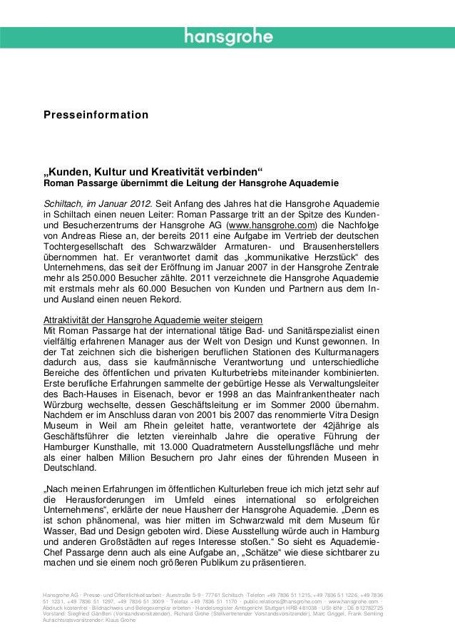 Hansgrohe AG · Presse- und Öffentlichkeitsarbeit · Auestraße 5-9 · 77761 Schiltach ·Telefon +49 7836 51 1215, +49 7836 51 ...