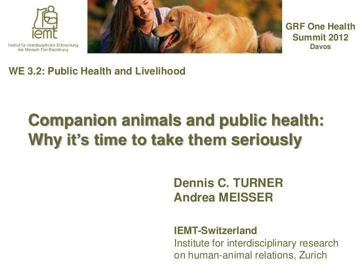 GRF One Health                                                                         Summit 2012Institut für interdiszip...