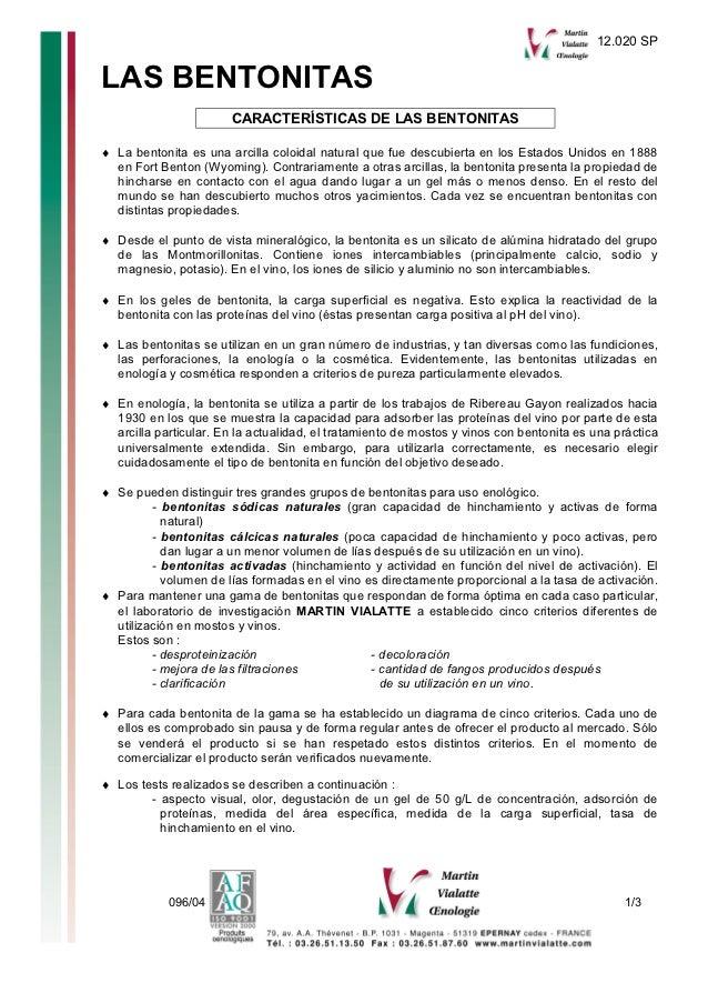 12.020 SPLAS BENTONITAS                       CARACTERÍSTICAS DE LAS BENTONITAS♦ La bentonita es una arcilla coloidal natu...