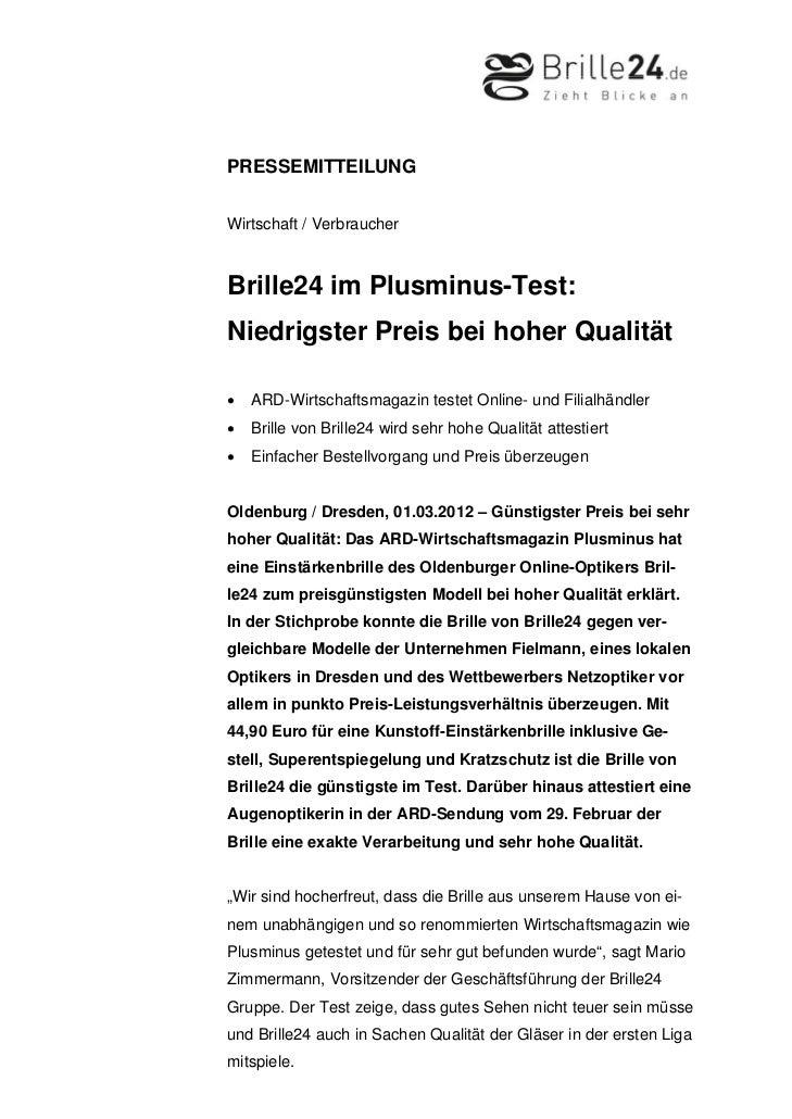 PRESSEMITTEILUNGWirtschaft / VerbraucherBrille24 im Plusminus-Test:Niedrigster Preis bei hoher Qualität•   ARD-Wirtschafts...