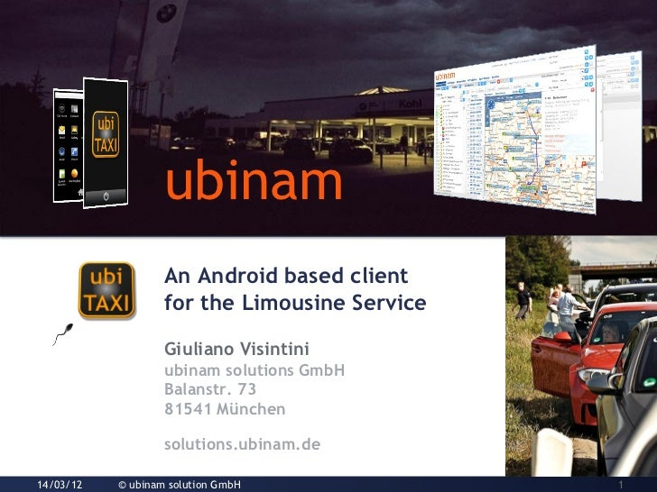 ubinam                  ubinam                   An Android based client                   for the Limousine Service      ...