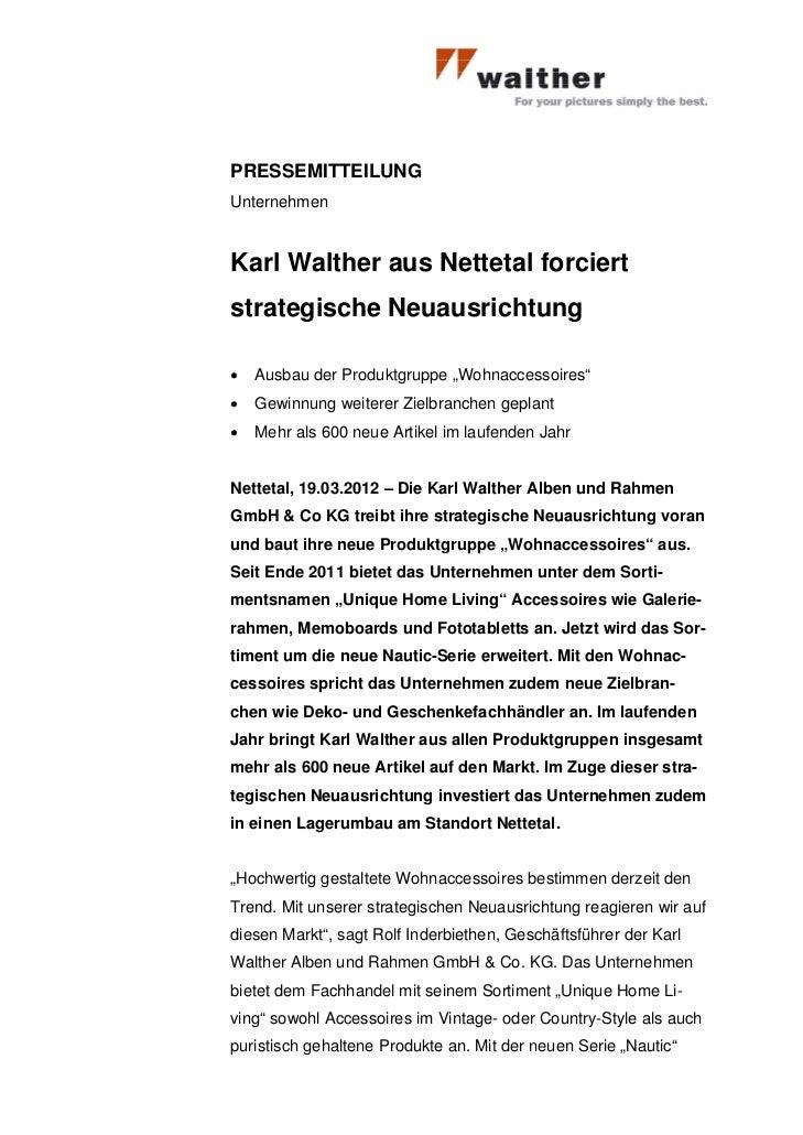 """PRESSEMITTEILUNGUnternehmenKarl Walther aus Nettetal forciertstrategische Neuausrichtung•   Ausbau der Produktgruppe """"Wohn..."""
