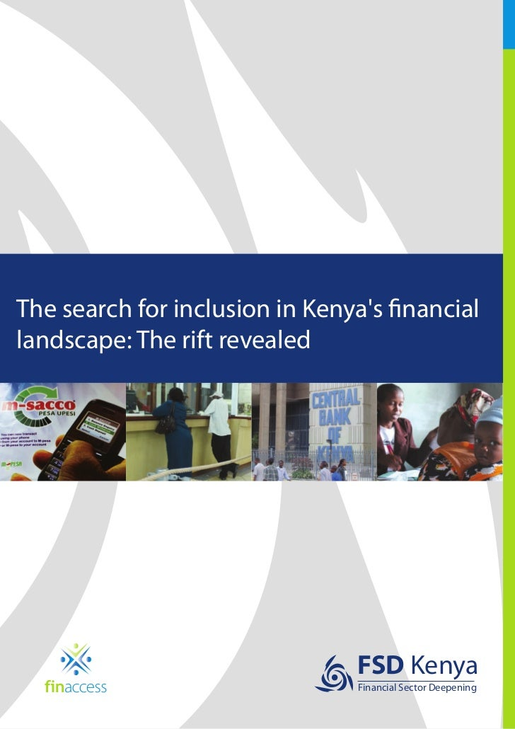 The search for inclusion in Kenyas financiallandscape: The rift revealed                                 FSD Kenya        ...