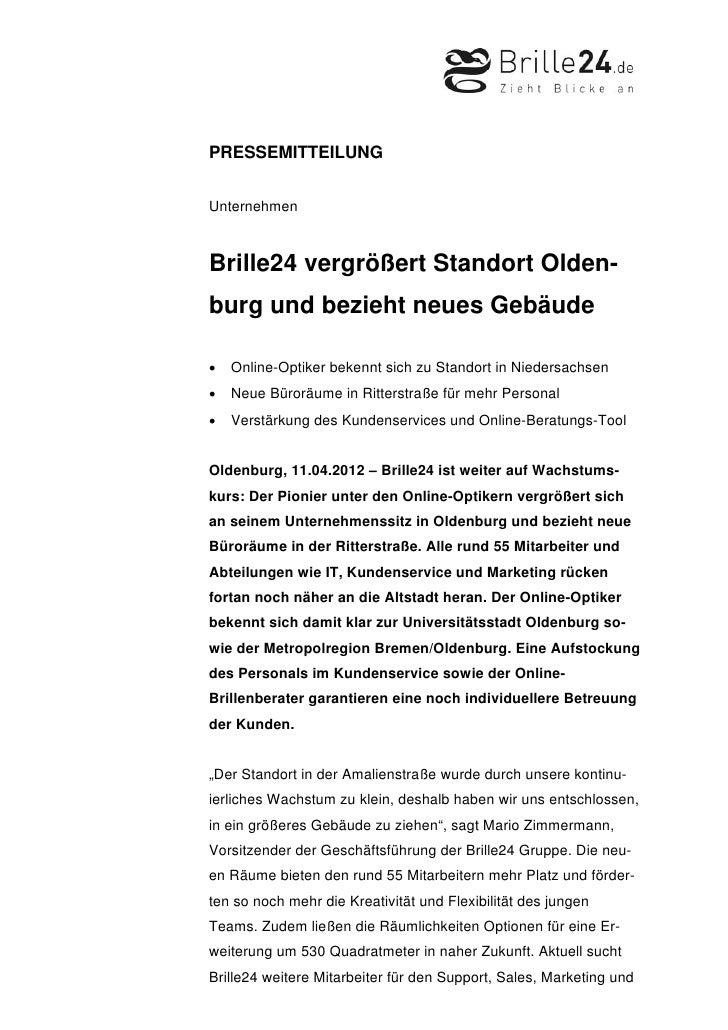 PRESSEMITTEILUNGUnternehmenBrille24 vergrößert Standort Olden-burg und bezieht neues Gebäude•   Online-Optiker bekennt sic...