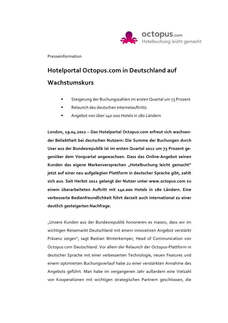 PresseinformationHotelportal Octopus.com in Deutschland aufWachstumskurs            Steigerung der Buchungszahlen im erste...