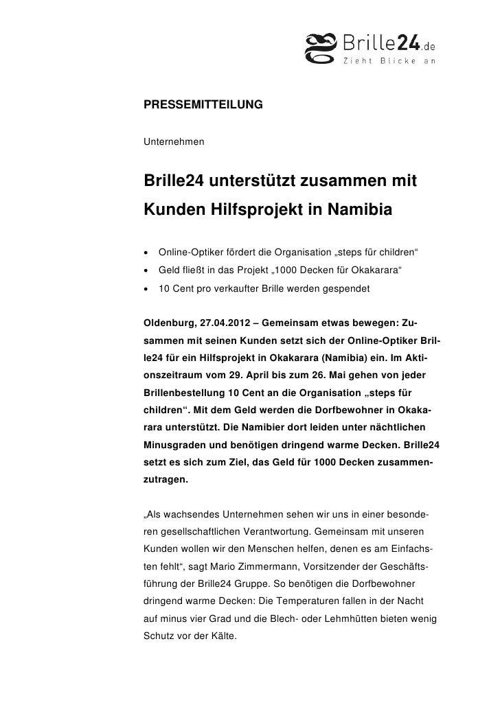 PRESSEMITTEILUNGUnternehmenBrille24 unterstützt zusammen mitKunden Hilfsprojekt in Namibia•   Online-Optiker fördert die O...