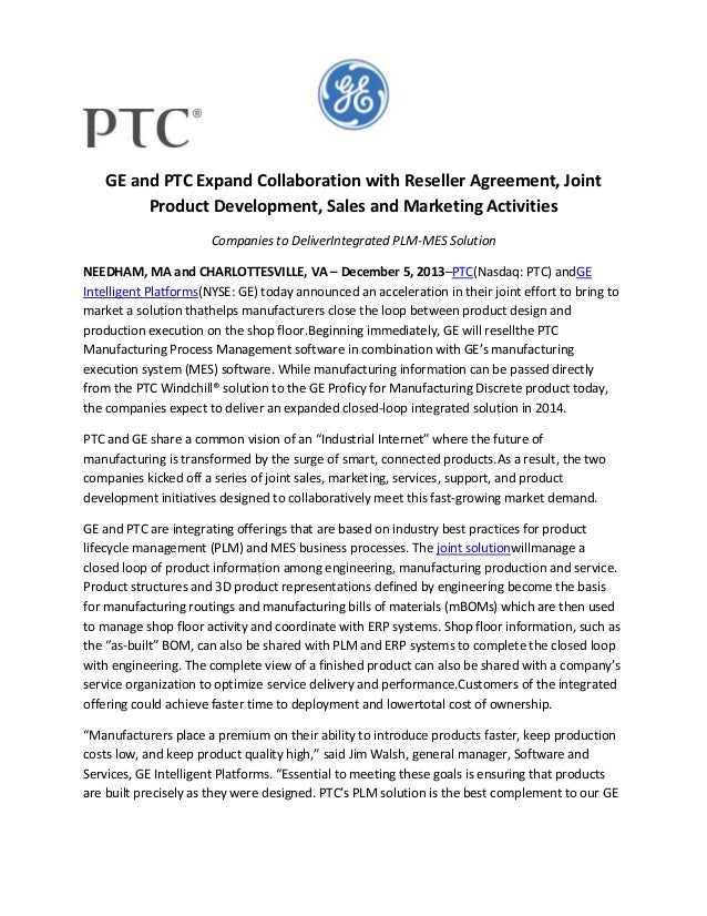 GE and PTC Expand Collaboration with Reseller Agreement, Joint Product Development, Sales and Marketing Activities Compani...