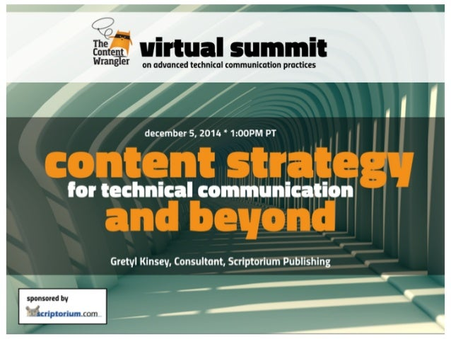 4    virtual summit  wmng I on advanced technical communication practices  december 5, 2011; ' 1:00PM PT  Gretvl Kinsey,  ...