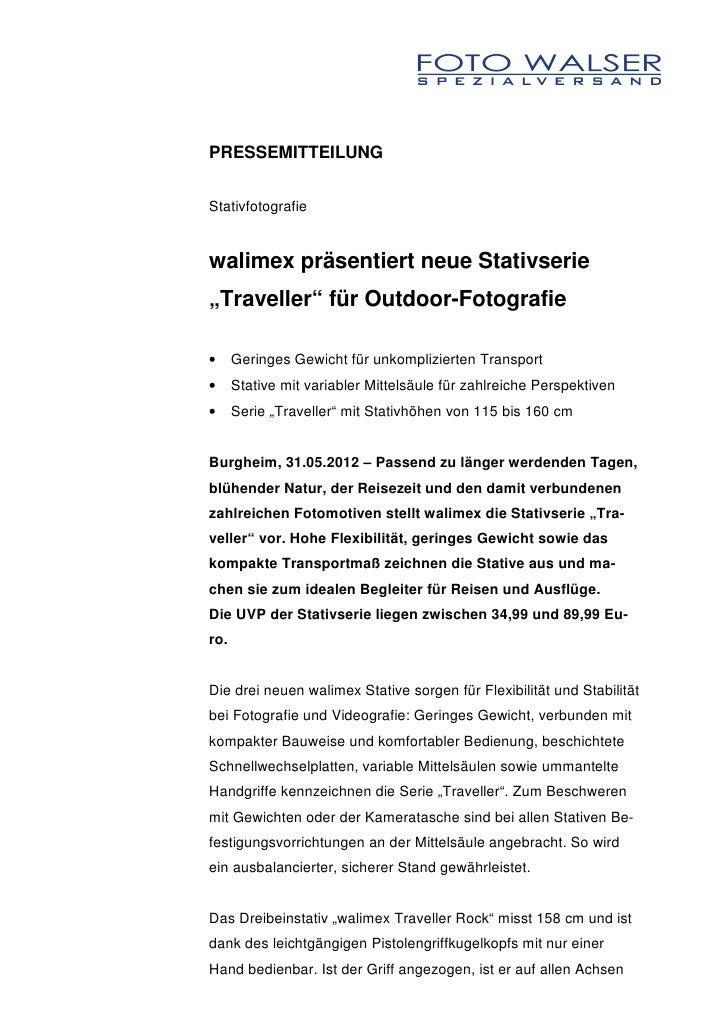 """PRESSEMITTEILUNGStativfotografiewalimex präsentiert neue Stativserie""""Traveller"""" für Outdoor-Fotografie•     Geringes Gewic..."""