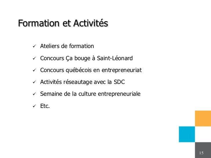 Formation et Activités      Ateliers de formation      Concours Ça bouge à Saint-Léonard      Concours québécois en ent...