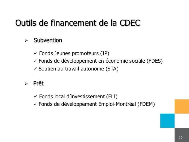 Outils de financement de la CDEC     Subvention       Fonds Jeunes promoteurs (JP)         Fonds de développement en éc...