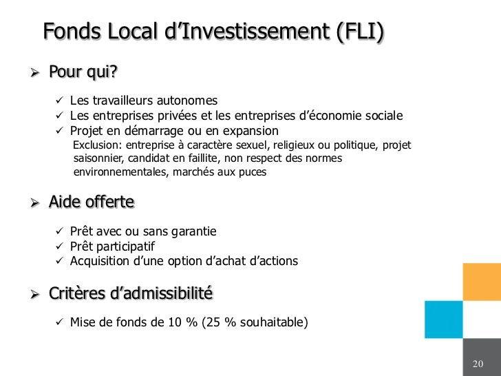 Fonds Local d'Investissement (FLI)   Pour qui?      Les travailleurs autonomes      Les entreprises privées et les entr...