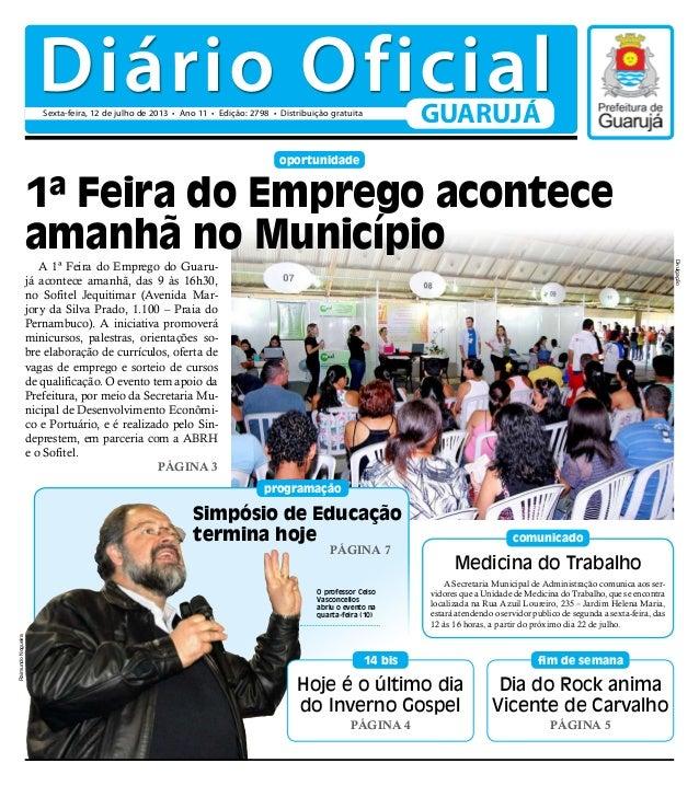 Dia do Rock anima Vicente de Carvalho Página 5 fim de semana oportunidade A 1ª Feira do Emprego do Guaru- já acontece aman...