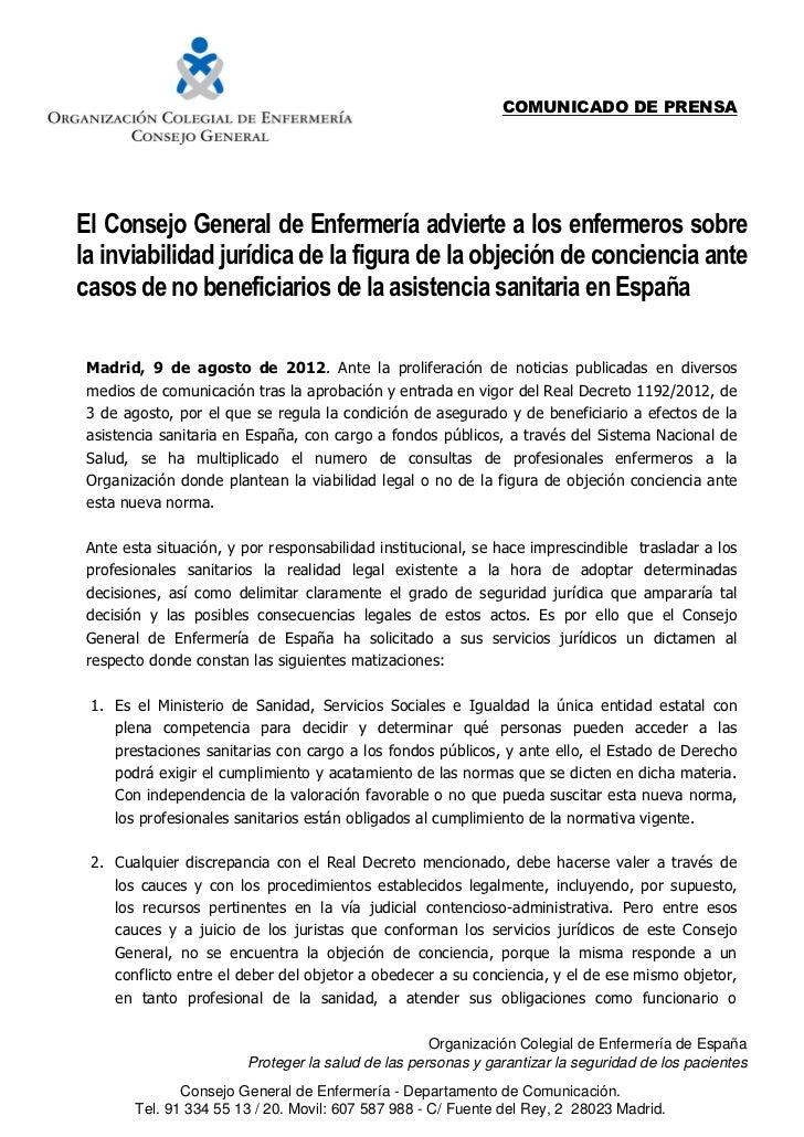 COMUNICADO DE PRENSAEl Consejo General de Enfermería advierte a los enfermeros sobrela inviabilidad jurídica de la figura ...