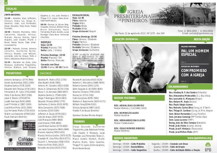 JUNTA DIACONAL                             Dejalma Jr., Ivo, João Freitas e   ESCALA MUSICAL11/08 - Abrahão, Alan, Jeffers...