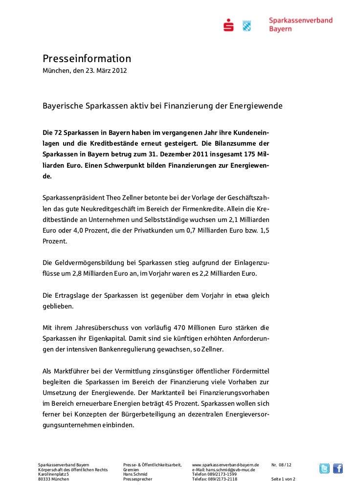 Presseinformation  München, den 23. März 2012  Bayerische Sparkassen aktiv bei Finanzierung der Energiewende  Die 72 Spark...
