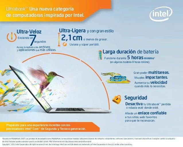 Ultrabook™ Una nueva categoría de computadoras inspirada por Intel.  Ultra-Veloz  7  Enciende en  segundos  Acceso inmedia...