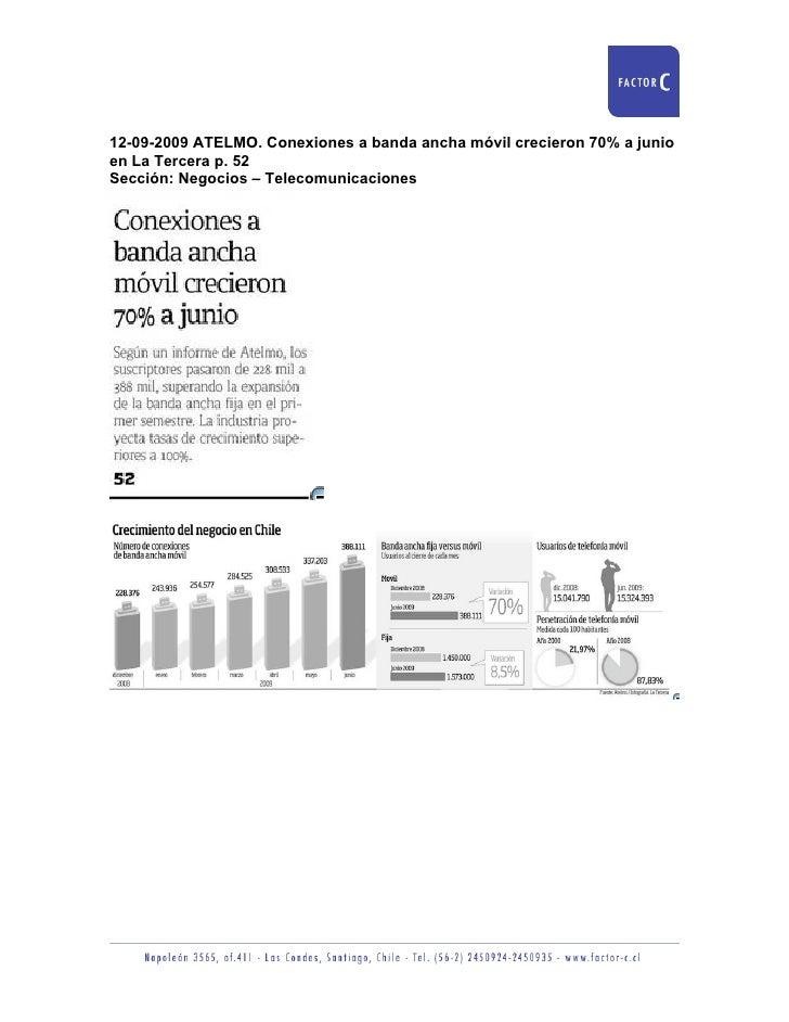 12-09-2009 ATELMO. Conexiones a banda ancha móvil crecieron 70% a junio en La Tercera p. 52 Sección: Negocios – Telecomuni...