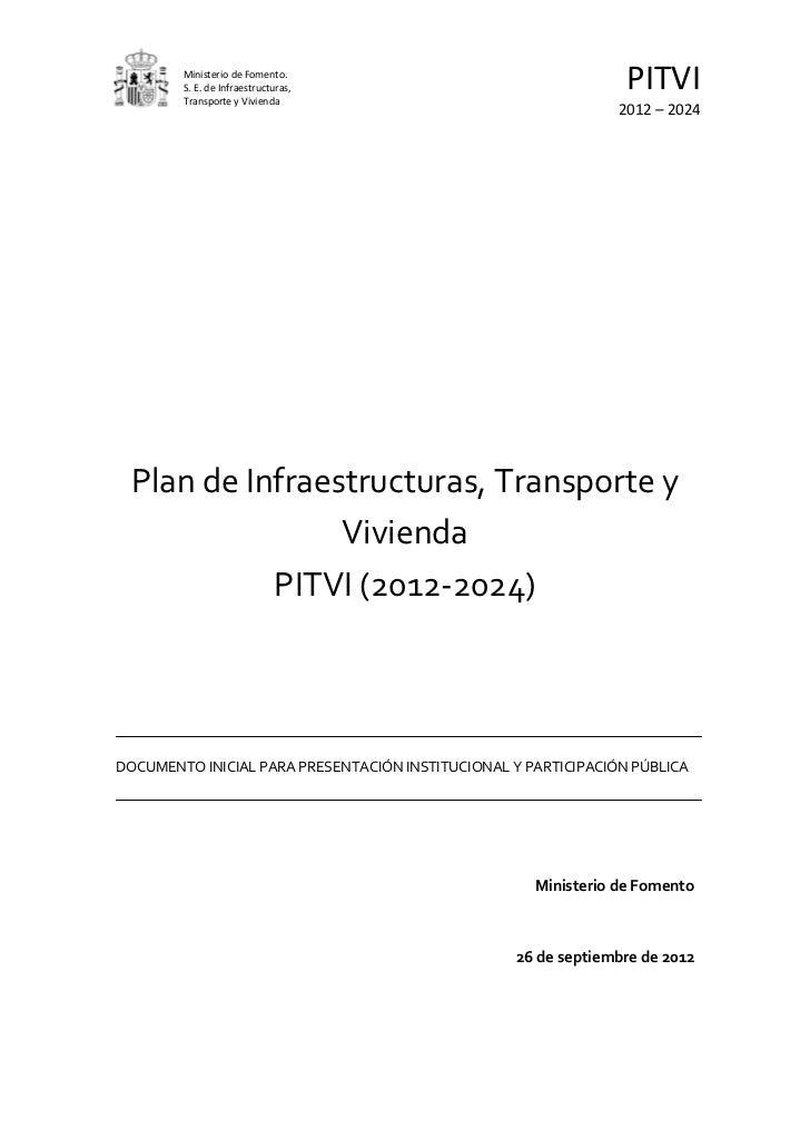 Ministerio de Fomento.        S. E. de Infraestructuras,        Transporte y Vivienda                                     ...