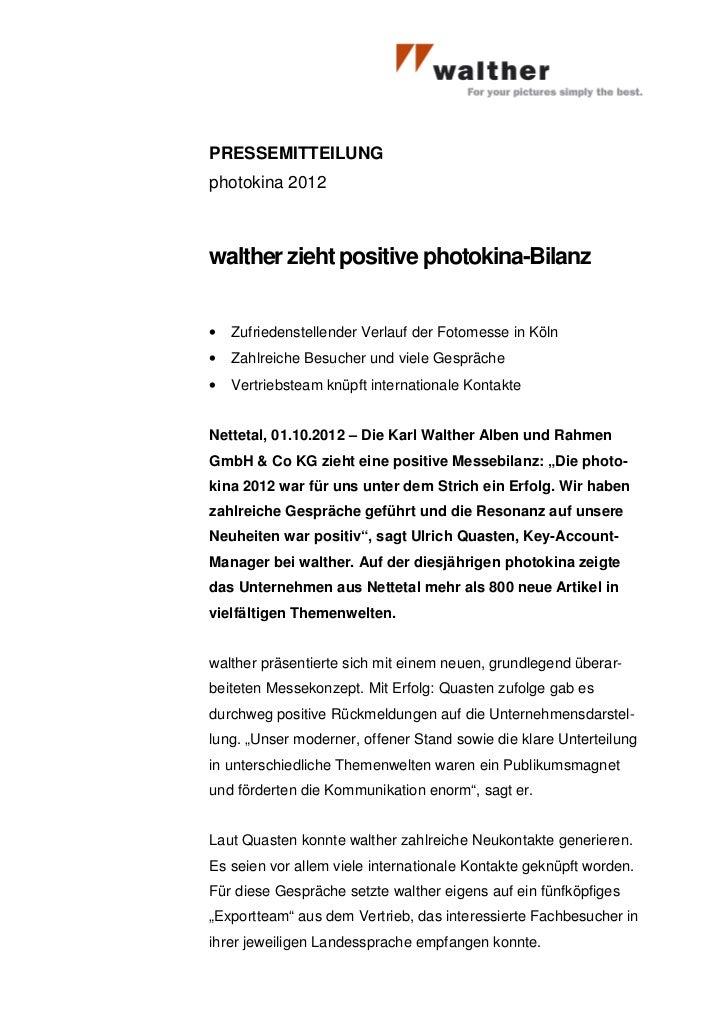 PRESSEMITTEILUNGphotokina 2012walther zieht positive photokina-Bilanz•   Zufriedenstellender Verlauf der Fotomesse in Köln...