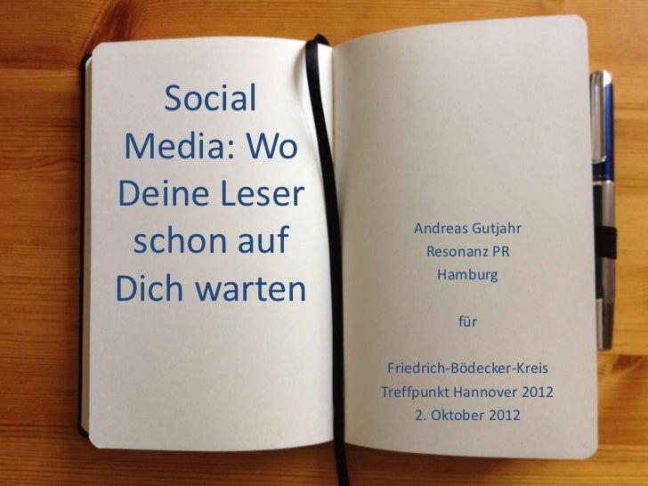 SocialMedia: WoDeine Leser                  Andreas Gutjahr schon auf         Resonanz PR                     HamburgDich ...