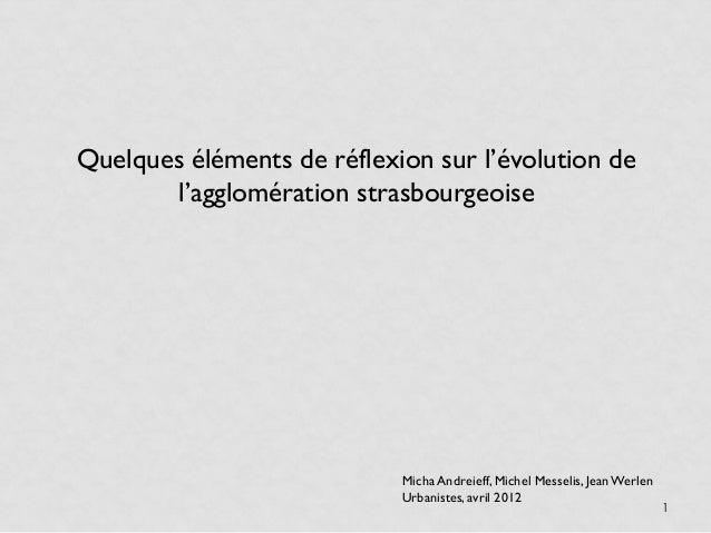 Quelques éléments de réflexion sur l'évolution de       l'agglomération strasbourgeoise                            Micha A...