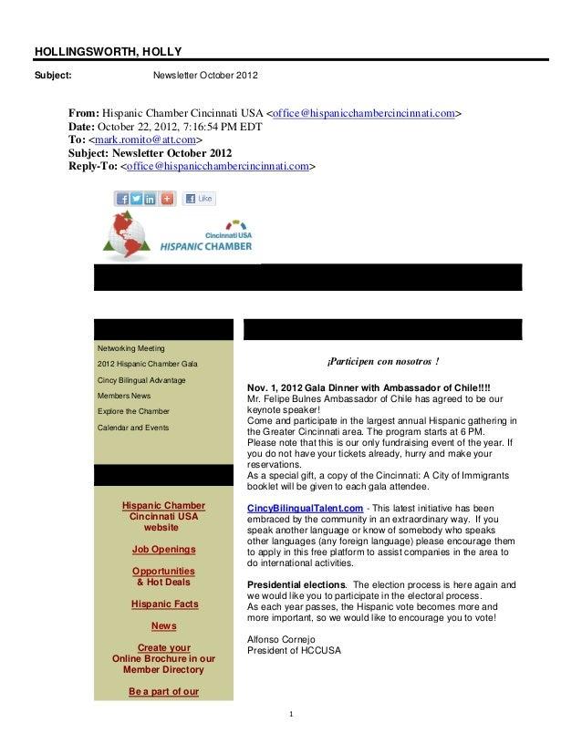 HOLLINGSWORTH, HOLLYSubject:                   Newsletter October 2012       From: Hispanic Chamber Cincinnati USA <office...