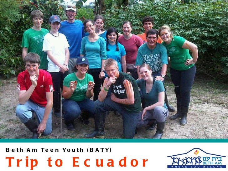 Beth Am Teen Youth (BATY) Trip to Ecuador