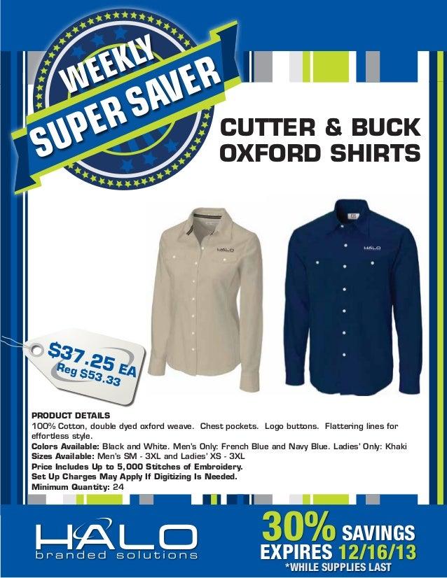 KLY EE  W  S ER  ER AV  UP S  CUTTER & BUCK OXFORD SHIRTS  $37 . Reg 25 EA $ 53.3 3  PRODUCT DETAILS 100% Cotton, double d...