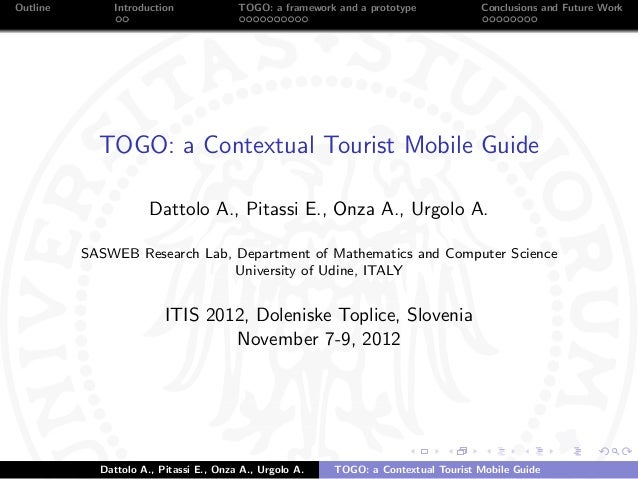 Outline       Introduction              TOGO: a framework and a prototype           Conclusions and Future Work           ...