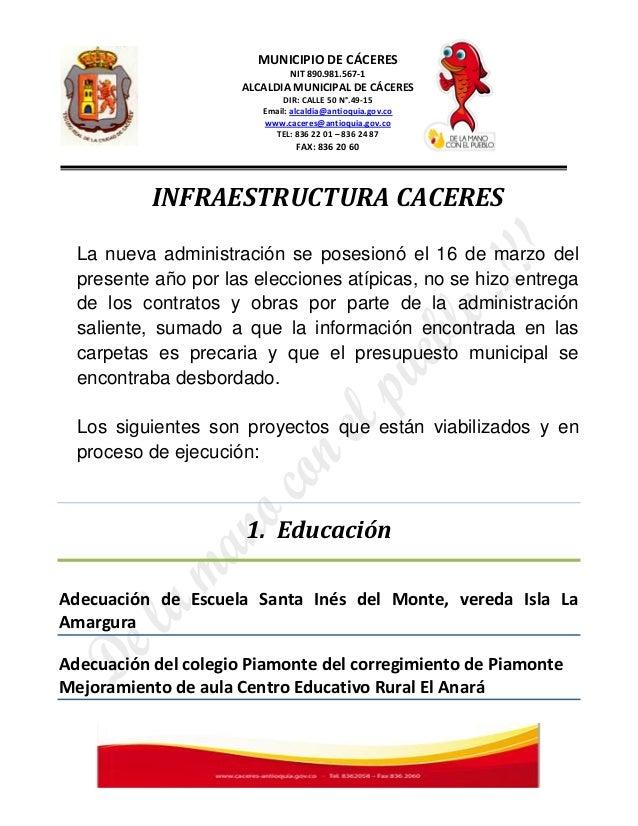 MUNICIPIO DE CÁCERES                               NIT 890.981.567-1                      ALCALDIA MUNICIPAL DE CÁCERES   ...