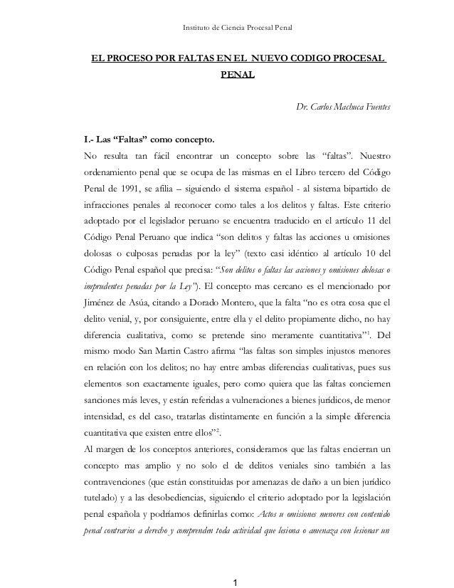 Instituto de Ciencia Procesal Penal  EL PROCESO POR FALTAS EN EL NUEVO CODIGO PROCESAL                                    ...