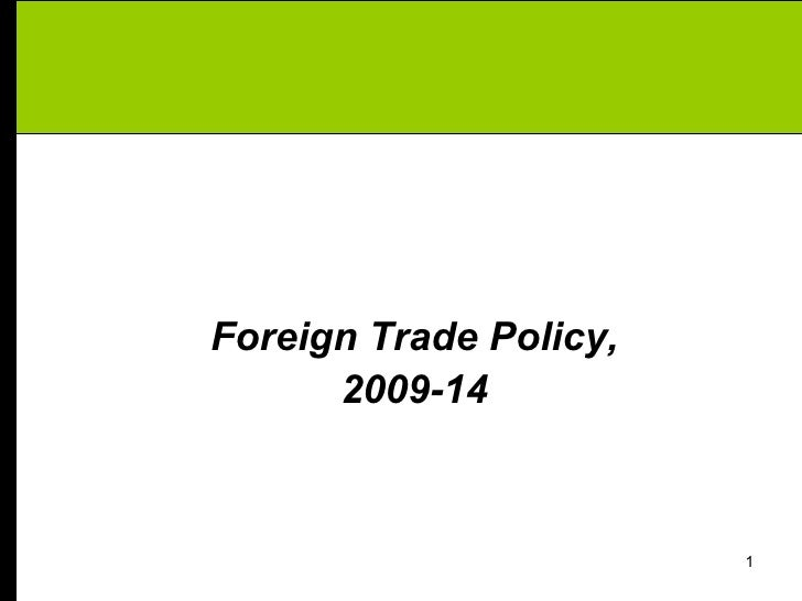 Foreign Trade Policy,      2009-14                        1