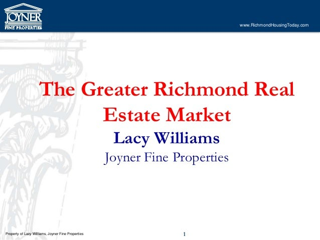 www.RichmondHousingToday.com                    The Greater Richmond Real                          Estate Market          ...