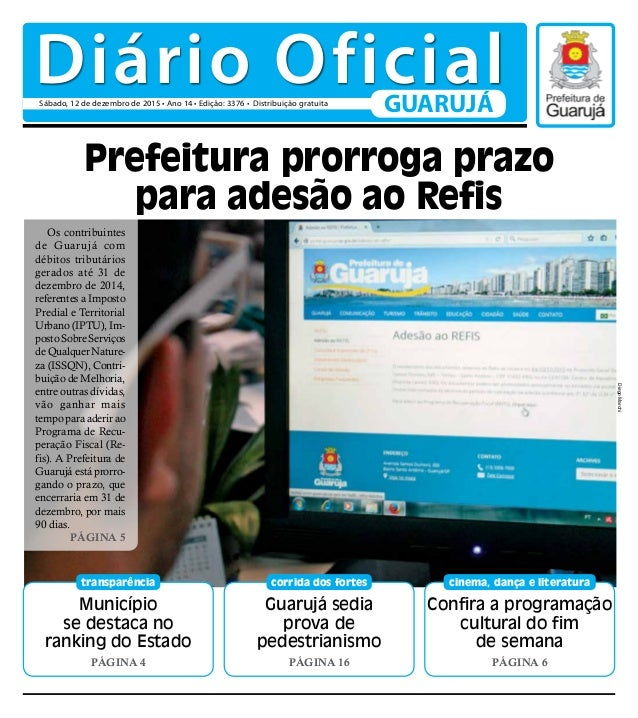 Município se destaca no ranking do Estado PÁGINA 4 transparência Confira a programação cultural do fim de semana PÁGINA 6 ...