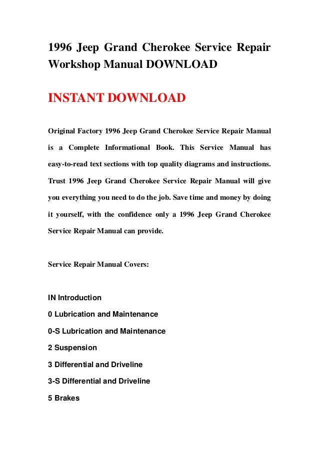 1996 jeep grand cherokee service repair workshop manual download rh slideshare net 2011 jeep grand cherokee service manual download 2011 jeep grand cherokee limited owners manual