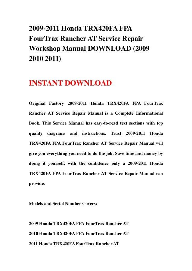 2009 2011 honda trx420fa fpa fourtrax rancher at service repair works rh slideshare net honda rancher 350 service manual honda rancher 350 service manual pdf